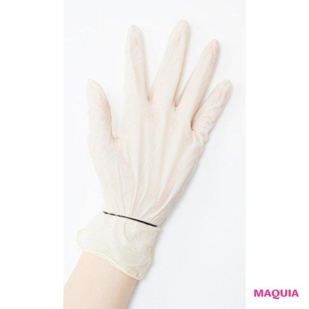 「付属されているビニール手袋は大半がビッグサイズのもの。もっと繊細に作業するなら手にフィットするゴム手袋のほうがベター」(小走さん)
